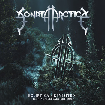 SONATA ARCTICA - Ecliptica Revisited: 15th Anniversary Edition