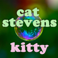 Cat Stevens - Kitty