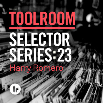 Harry Romero - Toolroom Selector Series: 23 Harry Romero