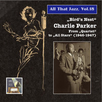 Charlie Parker - All That Jazz, Vol. 18: Charlie Parker (2014 Digital Remaster)