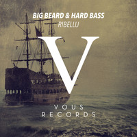 Ribellu - Big Beard & Hard Bass