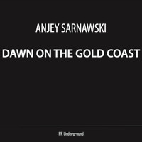 Anjey Sarnawski - Dawn On The Gold Coast