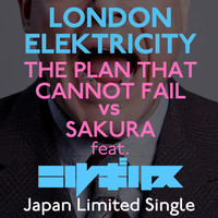 London Elektricity - The Plan That Cannot Fail vs. Sakura