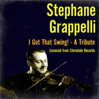 Stephane Grappelli - I Got That Swing! - A Tribute