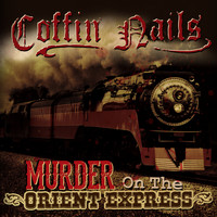 Coffin Nails - Murder on the Orient Express