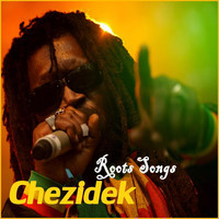 Chezidek - Chezidek Roots Songs