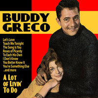 Buddy Greco - A Lot of Livin' to Do