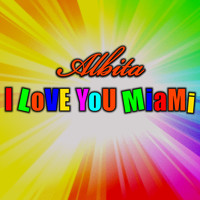 Albita - I Love You Miami