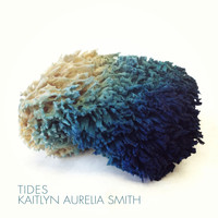 Kaitlyn Aurelia Smith - Tides