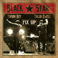 Black Star - Fix Up (Explicit)