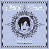 Shirley Caesar - Soul Salvation