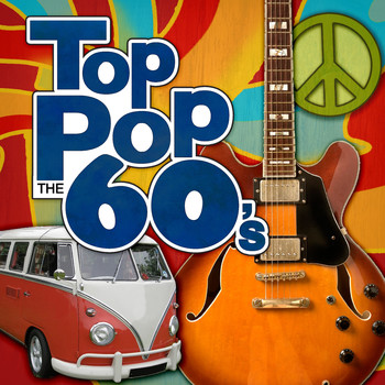 Various Artists - Top Pop: The 60's