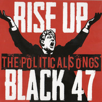 Black 47 - Rise Up