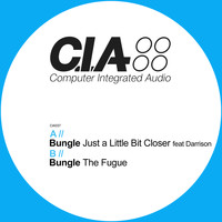 Bungle - Just a Little Bit Closer / The Fugue