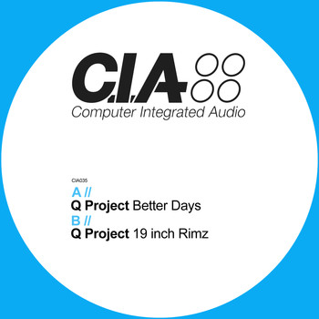 Q Project - Better Days / 19 Inch Rimz