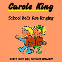 Carole King - School Bells Are Ringing