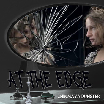Chinmaya Dunster - At the Edge