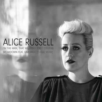 Alice Russell - I'm the Man, That Will Find You - EP