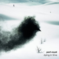 Port-Royal - Dying in Time