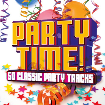 Various Artists - Party Time! 50 Classic Party Tracks