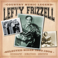 Lefty Frizzell - Country Music Legend