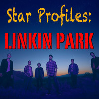 Linkin Park - Star Profile: Linkin Park