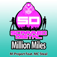 M-Project Feat. MC Steal - Million Miles