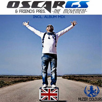 Oscar Gs - Oscar Gs & Friends Pres. The Movement