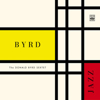 Donald Byrd - The Donald Byrd Sextet. Byrd Jazz