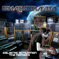 Sharigrama - Galactic Activation The Remixes