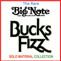 Bucks Fizz - The Rare Big Note Music Productions Limited Bucks Fizz Solo Material Collection