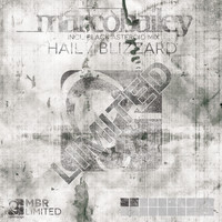 Marco Bailey - Hail / Blizzard