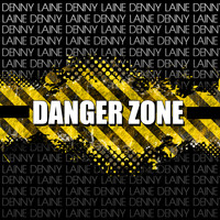 Denny Laine - Danger Zone (Explicit)