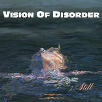 Vision of Disorder - Still (Explicit)
