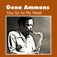 Gene Ammons - You Go to My Head