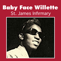 Baby Face Willette - St. James Infirmary