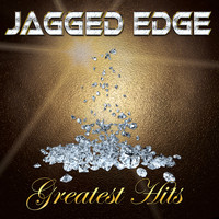 Jagged Edge - Greatest Hits
