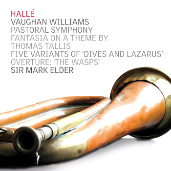 Hallé & Sir Mark Elder - Vaughan Williams: Pastoral Symphony