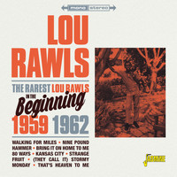 Lou Rawls - The Rarest Lou Rawls (In the Beginning, 1959 - 1962)