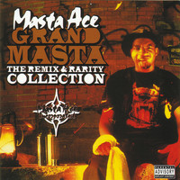 Masta Ace Incorporated - Grand Masta (The Remix & Rarity Collection [Explicit])