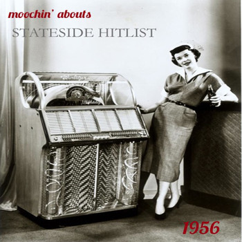 Various Artists - Moochin' Abouts Stateside Hitlist 1956