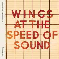 Paul McCartney & Wings - Wings At The Speed Of Sound (Archive Collection)