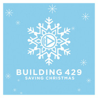 Building 429 - Saving Christmas