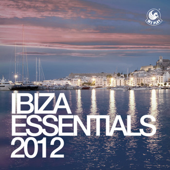 Various Artists - WePlay Ibiza Essentials 2012