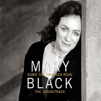 Mary Black - Down the Crooked Road - The Soundtrack