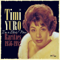 Timi Yuro - I'm a Star Now