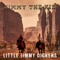 Little Jimmy Dickens - Jimmy the Kid