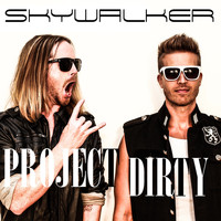 Project Dirty - Skywalker