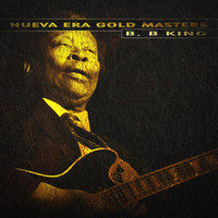 B. B. King - Nueva Era Gold Masters