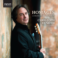 Christoph Denoth - Homages: A Musical Dedication